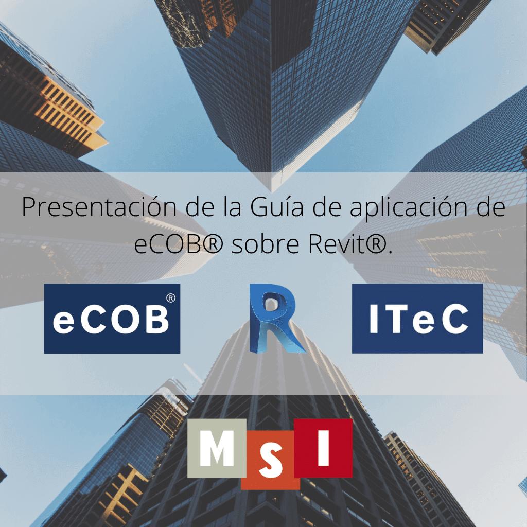 Presentacion de la Guia de aplicacion de eCOB® sobre Revit®.