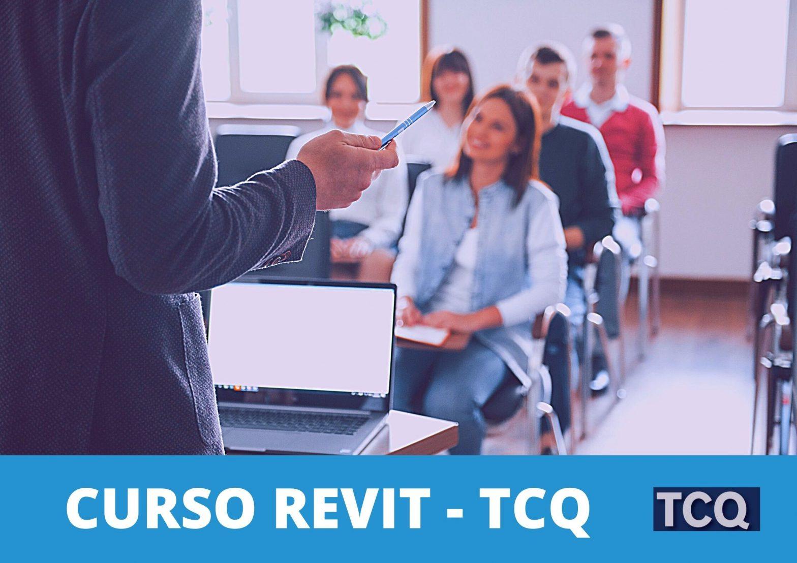 CURSO REVIT TCQ