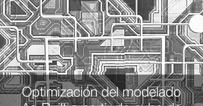 ptimización del modelado As-Built